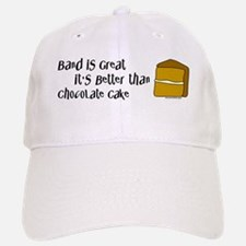 Band is Great Baseball Baseball Cap