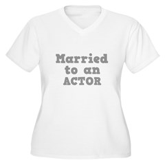 Married to an Actor T-Shirt