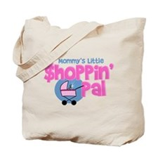 Mommy's New Shopping Pal Tote Bag