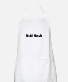 It's All Muscle BBQ Apron