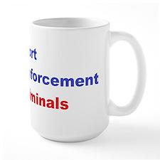 support law enforcement Mug