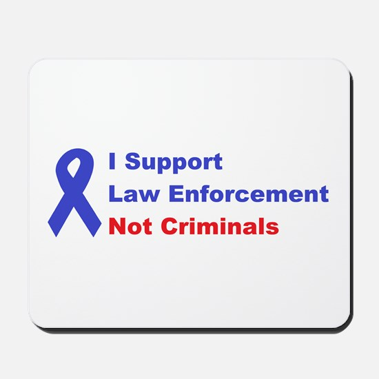 support law enforcement Mousepad