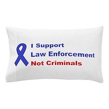 support law enforcement Pillow Case
