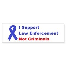 support law enforcement Bumper Sticker