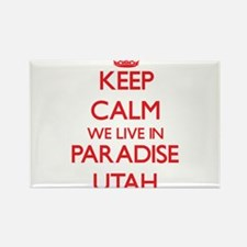 Keep calm we live in Paradise Utah Magnets