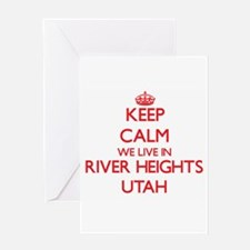 Keep calm we live in River Heights Greeting Cards