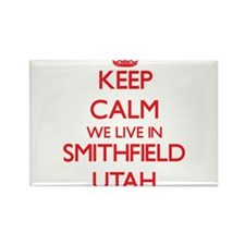 Keep calm we live in Smithfield Utah Magnets