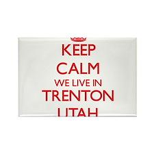 Keep calm we live in Trenton Utah Magnets