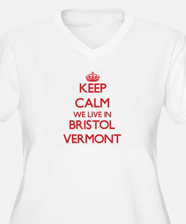 Keep calm we live in Bristol Ver Plus Size T-Shirt
