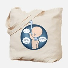When the Time is Right Tote Bag