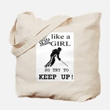 Skate like a girl Tote Bag