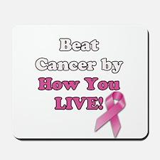 Beat Cancer Mousepad
