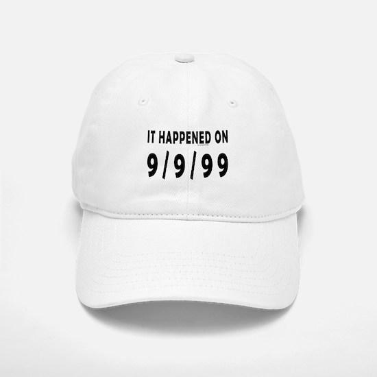 9/9/99 Baseball Baseball Cap