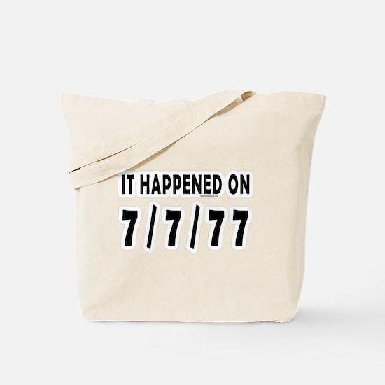7/7/77 Tote Bag