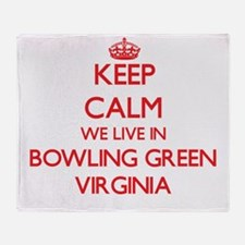Keep calm we live in Bowling Green V Throw Blanket