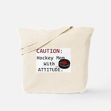 Hockey Mom With Attitude Tote Bag