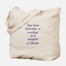 Mother Daughter Love Tote Bag