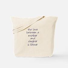 Mother Daughter Love Tote Bag