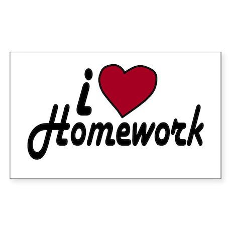I Love Homework (Back to School) Sticker (Rectangu