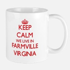Keep calm we live in Farmville Virginia Mugs