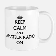 Keep calm and Amateur Radio ON Mugs
