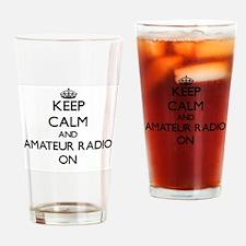 Keep calm and Amateur Radio ON Drinking Glass