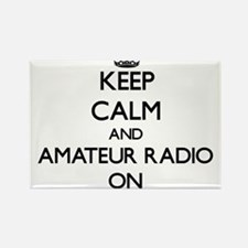 Keep calm and Amateur Radio ON Magnets