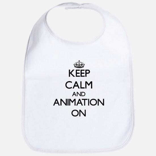 Keep calm and Animation ON Bib