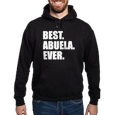 Best. Abuela. Ever. Hoodie