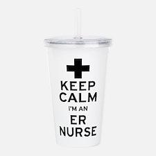 Keep Calm ER Nurse Acrylic Double-wall Tumbler