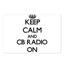 Keep calm and Cb Radio ON Postcards (Package of 8)