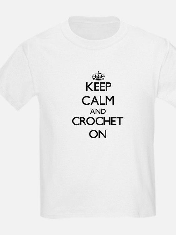 Keep calm and Crochet ON T-Shirt