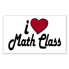 I Love Math Class (Back to School) Decal