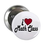 I Love Math Class (Back to School) Button