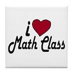 I Love Math Class (Back to School) Tile Coaster