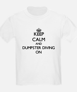 Keep calm and Dumpster Diving ON T-Shirt