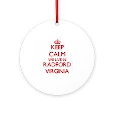 Keep calm we live in Radford Virg Ornament (Round)
