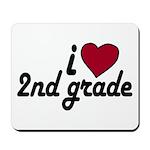 I Love 2nd Grade Mousepad