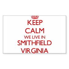 Keep calm we live in Smithfield Virginia Decal