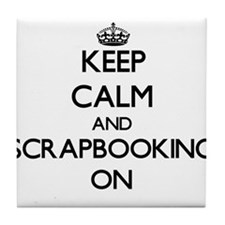 Keep calm and Scrapbooking ON Tile Coaster