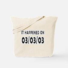 03/03/03 Tote Bag