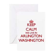 Keep calm we live in Arlington Wash Greeting Cards