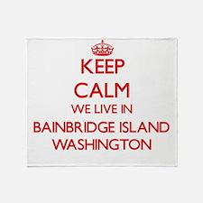 Keep calm we live in Bainbridge Isla Throw Blanket