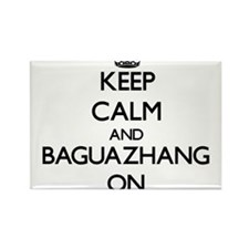 Keep calm and Baguazhang ON Magnets