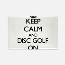 Keep calm and Disc Golf ON Magnets