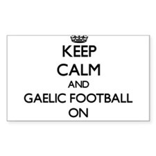 Keep calm and Gaelic Football ON Stickers