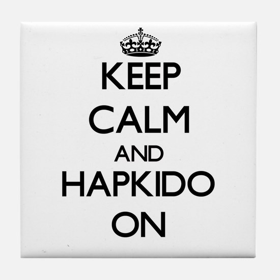 Keep calm and Hapkido ON Tile Coaster