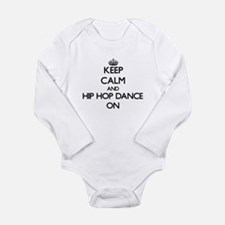 Keep calm and Hip Hop Dance ON Body Suit