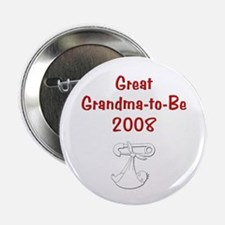 "Great Grandma-to-Be 2008 2.25"" Button"