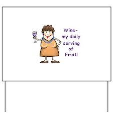WINE.... Yard Sign